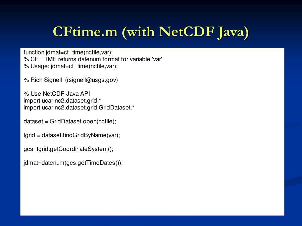 CFtime.m (with NetCDF Java)