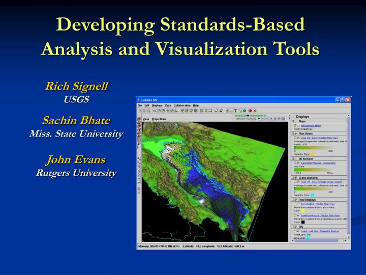 Developing standards based analysis and visualization tools