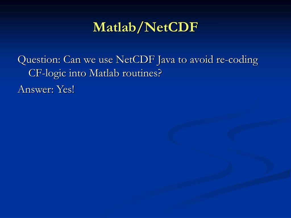 Matlab/NetCDF