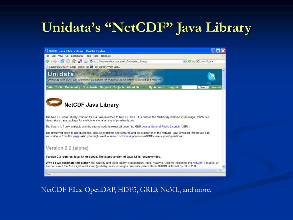 "Unidata's ""NetCDF"" Java Library"