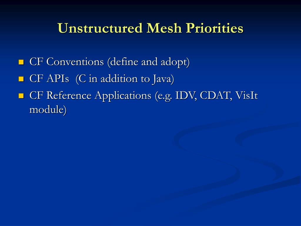 Unstructured Mesh Priorities