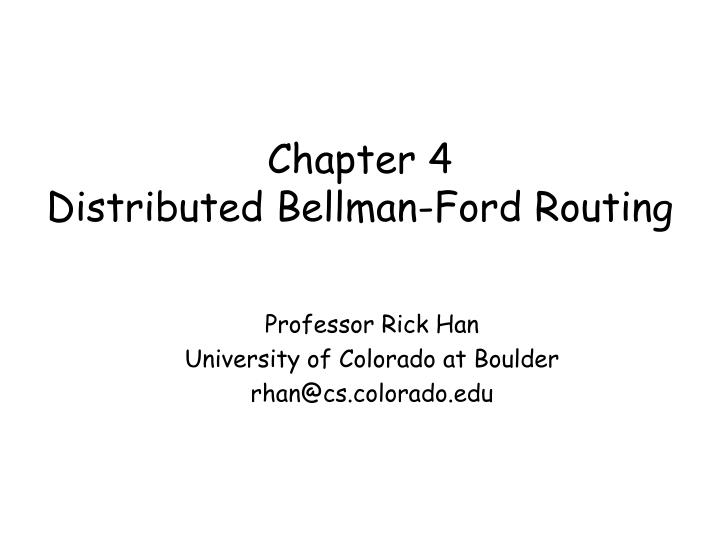 Chapter 4 distributed bellman ford routing