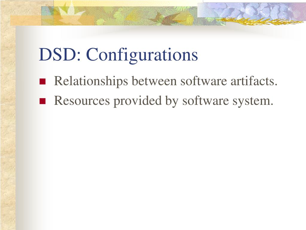 DSD: Configurations