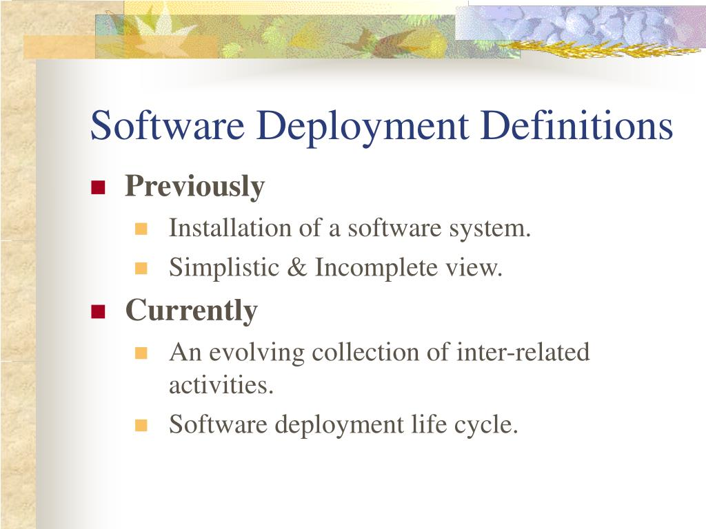 Software Deployment Definitions