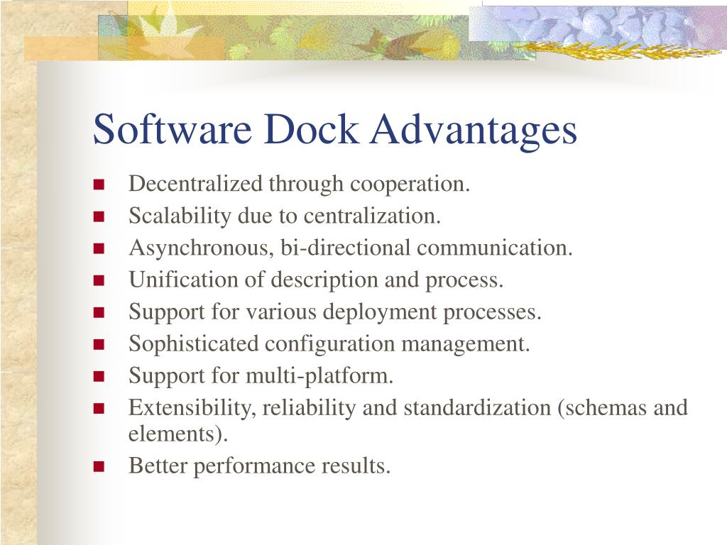 Software Dock Advantages