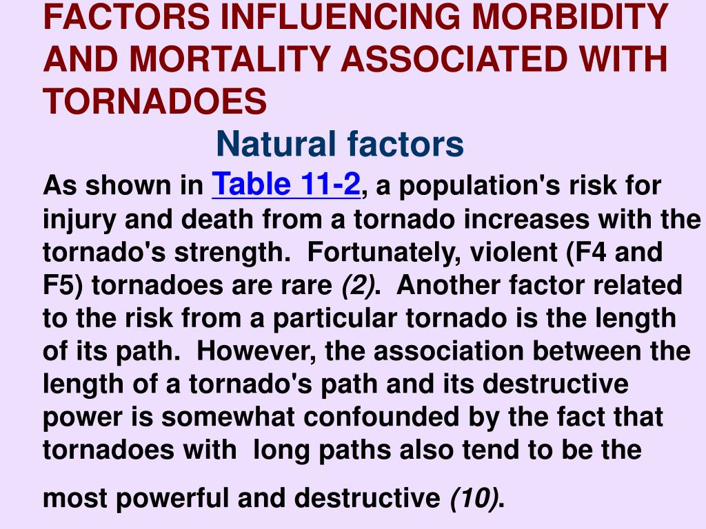 FACTORS INFLUENCING MORBIDITY              AND MORTALITY ASSOCIATED WITH TORNADOES