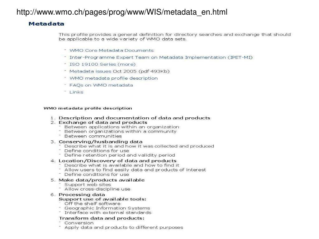 http://www.wmo.ch/pages/prog/www/WIS/metadata_en.html