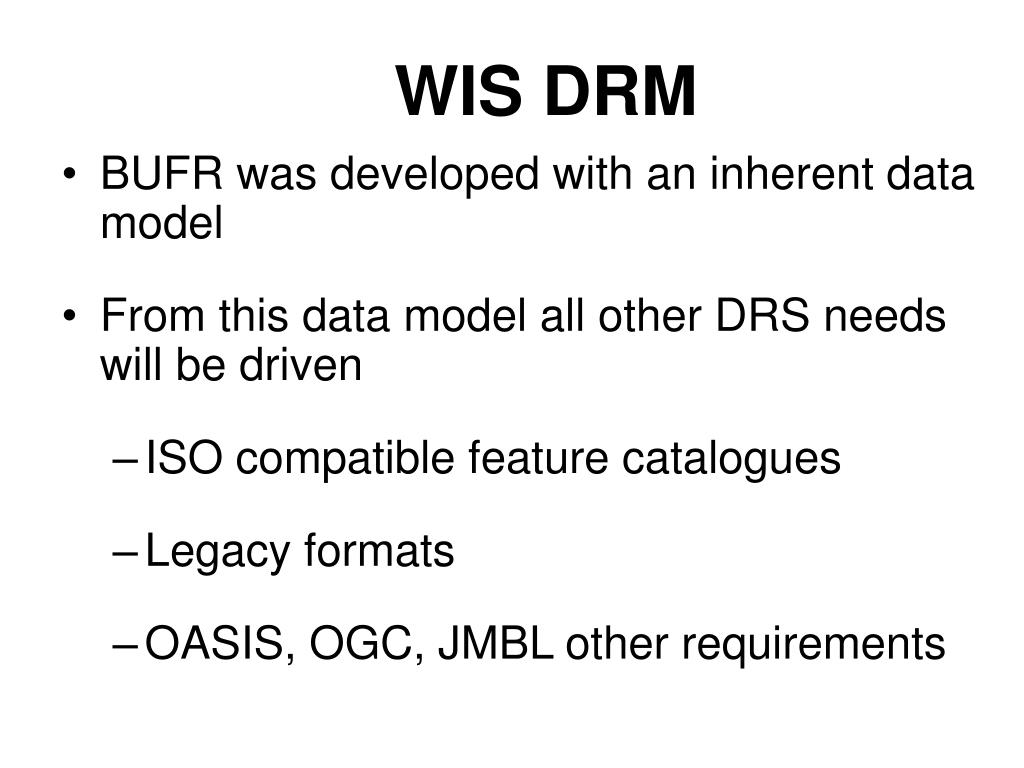 WIS DRM