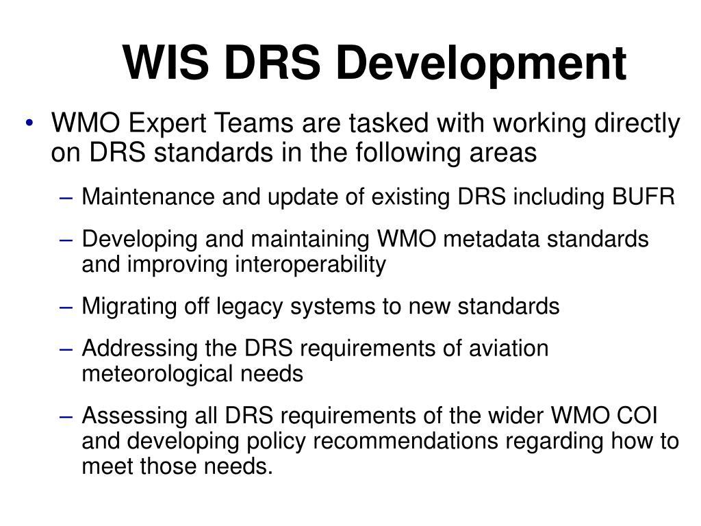 WIS DRS Development