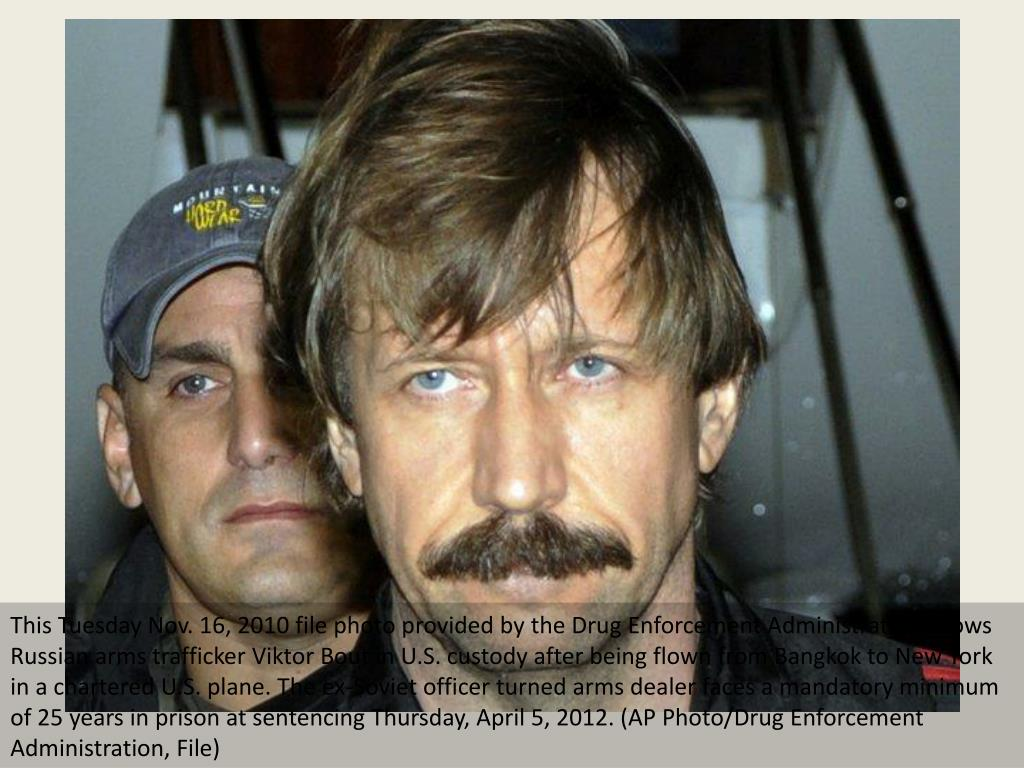 This Tuesday Nov. 16, 2010 file photo provided by the Drug Enforcement Administration shows Russian arms trafficker Viktor Bout in U.S. custody after being flown from Bangkok to New York in a chartered U.S. plane. The ex-Soviet officer turned arms dealer faces a mandatory minimum of 25 years in prison at sentencing Thursday, April 5, 2012. (AP Photo/Drug Enforcement Administration, File)
