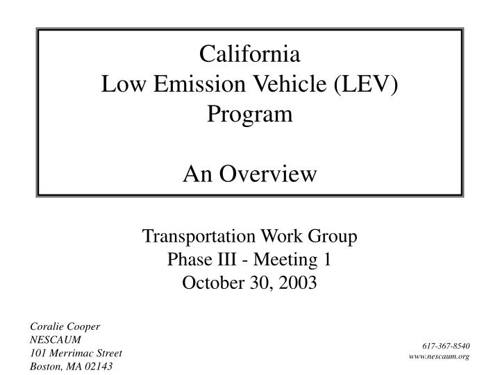 California low emission vehicle lev program an overview l.jpg