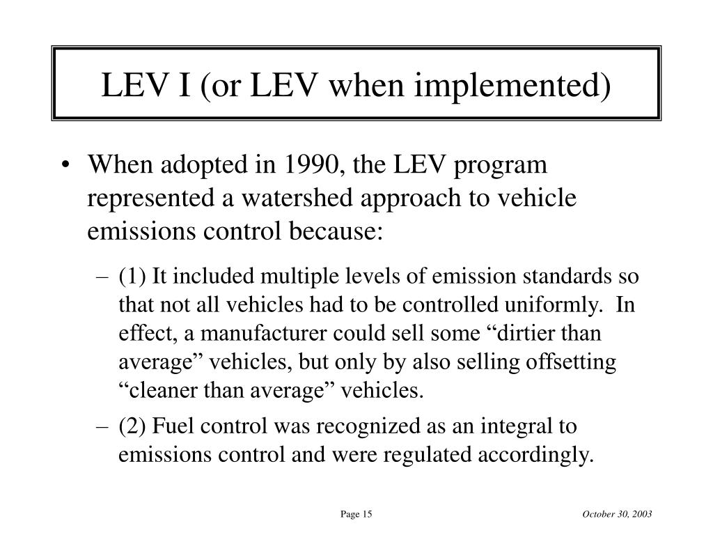 LEV I (or LEV when implemented)