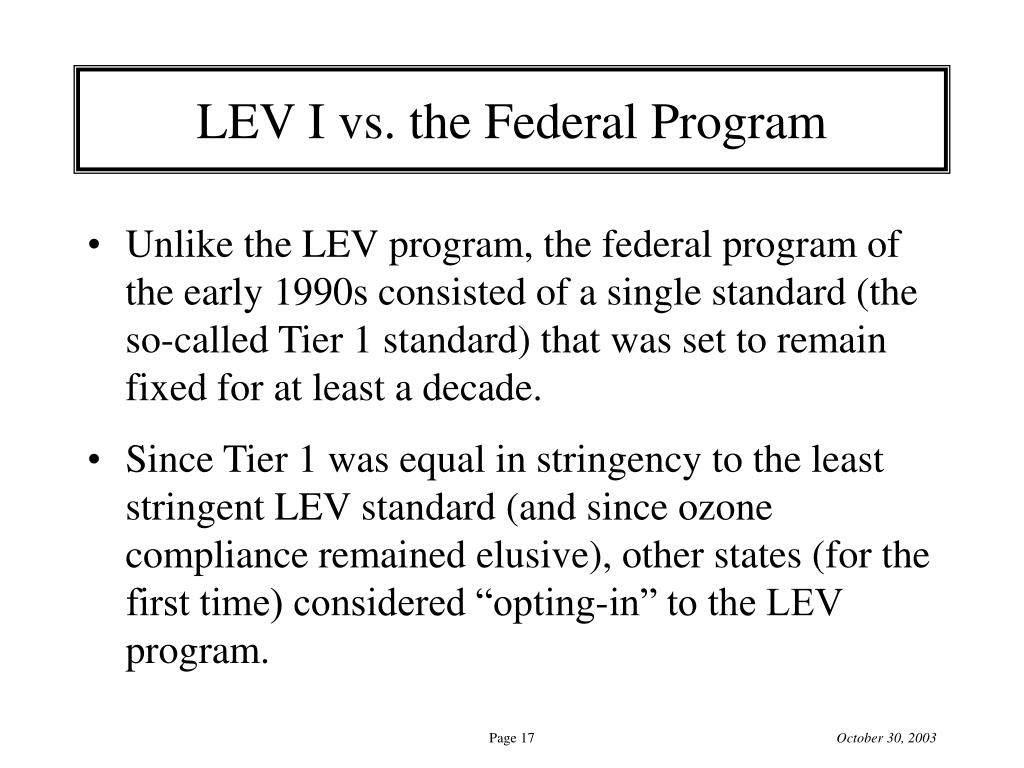 LEV I vs. the Federal Program