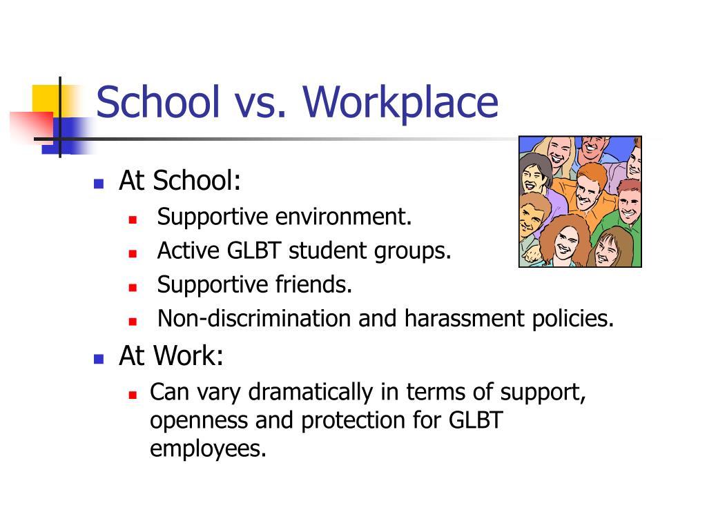 School vs. Workplace