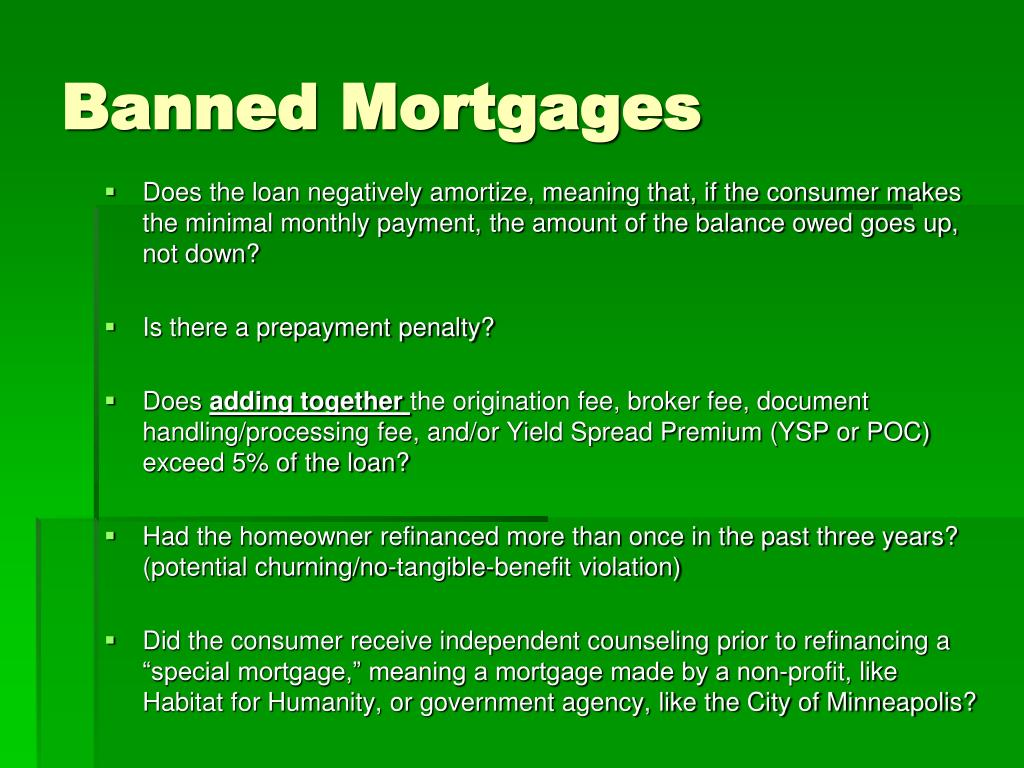 Banned Mortgages