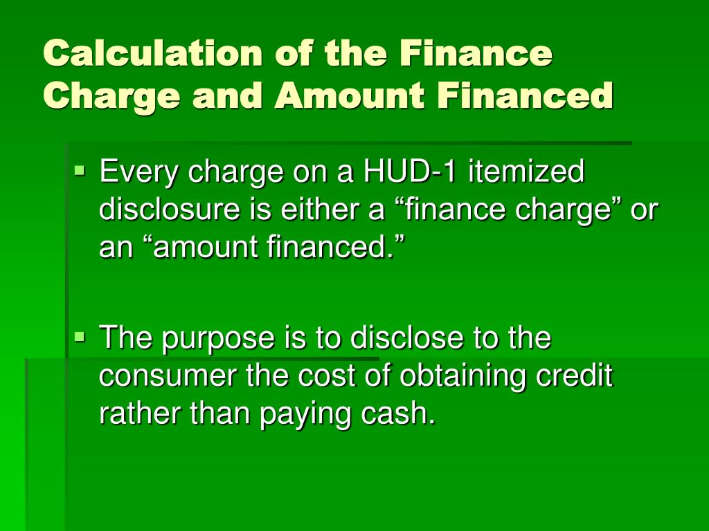 Calculation of the Finance Charge and Amount Financed