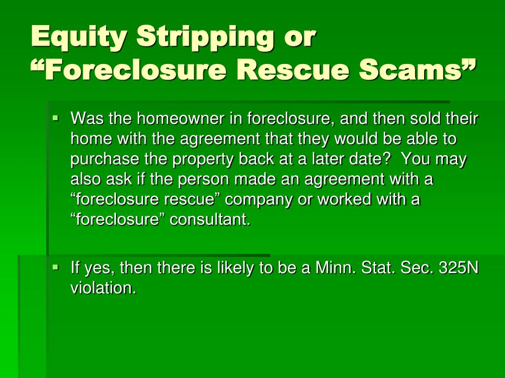 "Equity Stripping or ""Foreclosure Rescue Scams"""