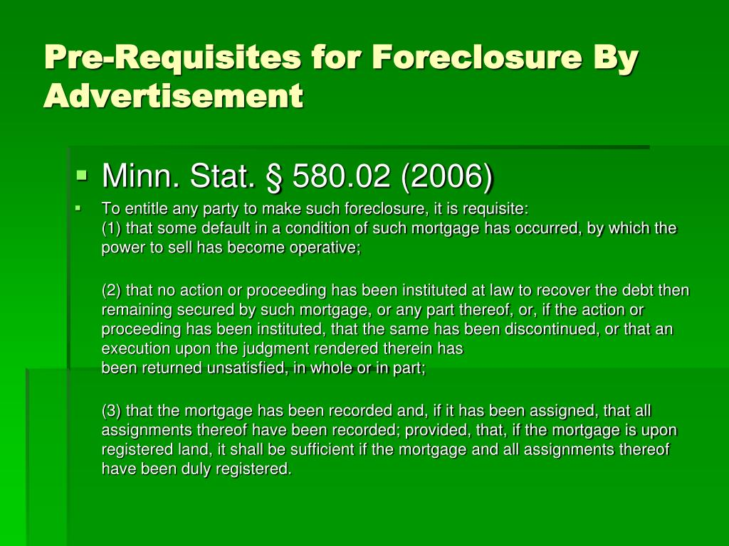 Pre-Requisites for Foreclosure By Advertisement