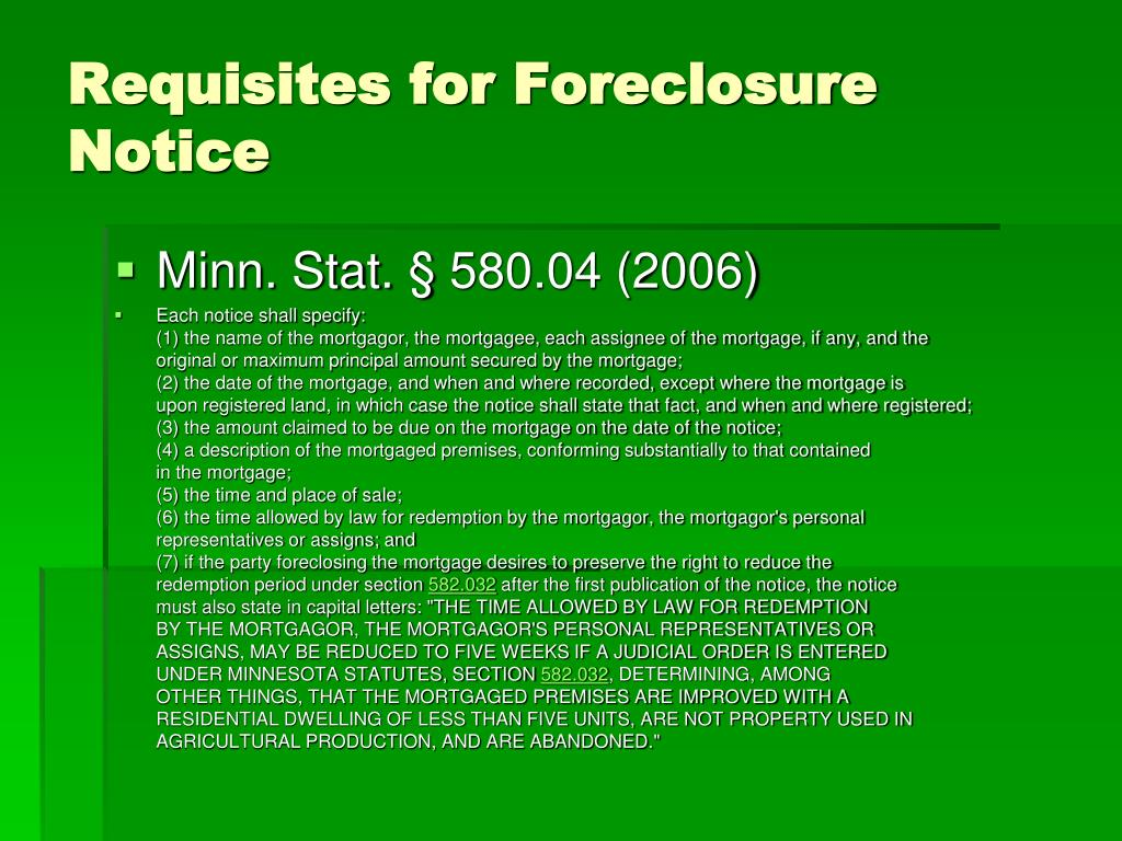 Requisites for Foreclosure Notice