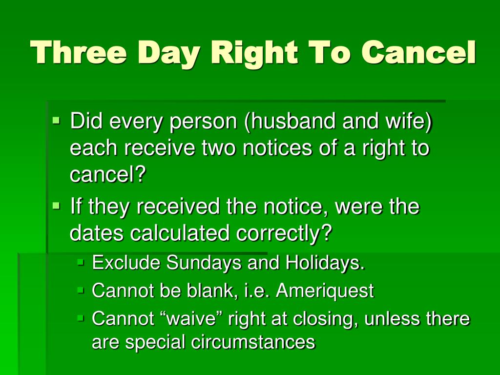 Three Day Right To Cancel