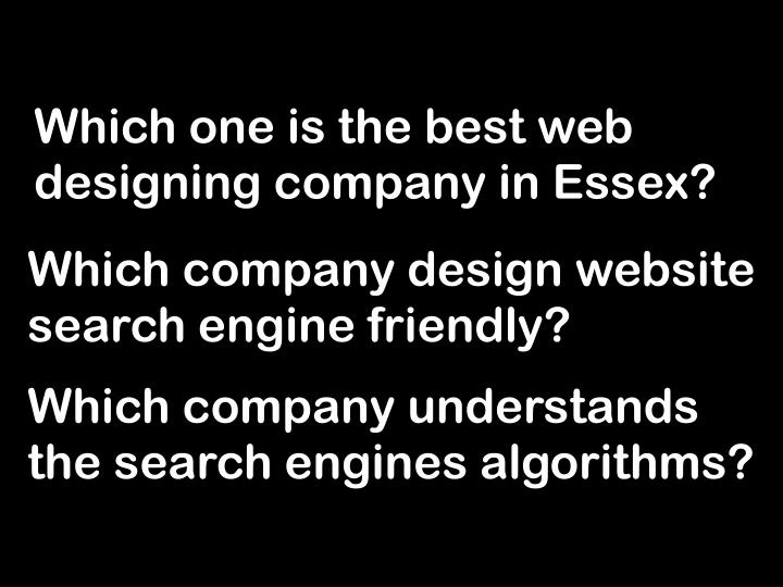 Which one is the best web designing company in essex l.jpg