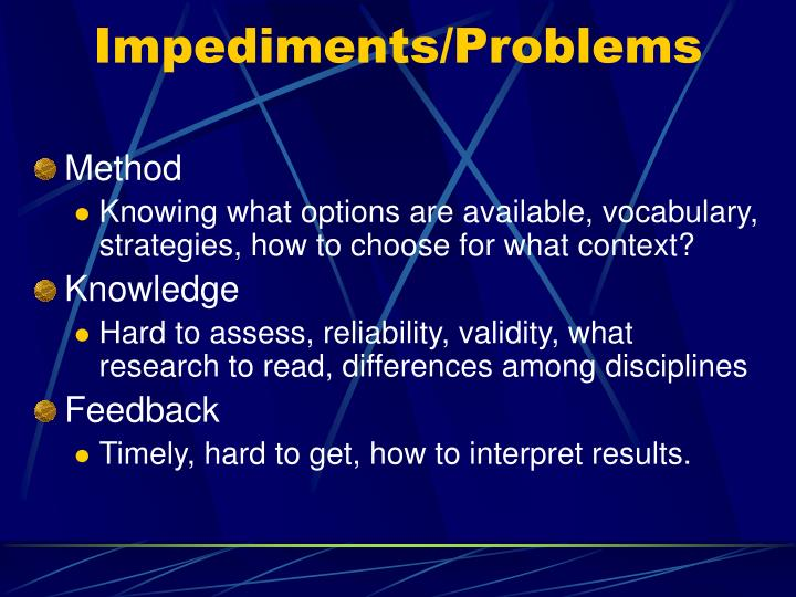 Impediments/Problems