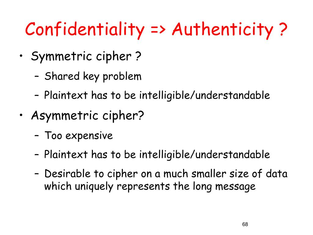 Confidentiality => Authenticity ?