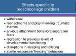 effects specific to preschool age children1