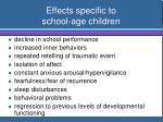 effects specific to school age children