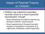 impact of parental trauma on children