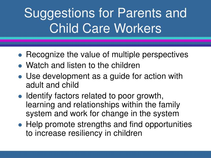 Suggestions for Parents and Child Care Workers
