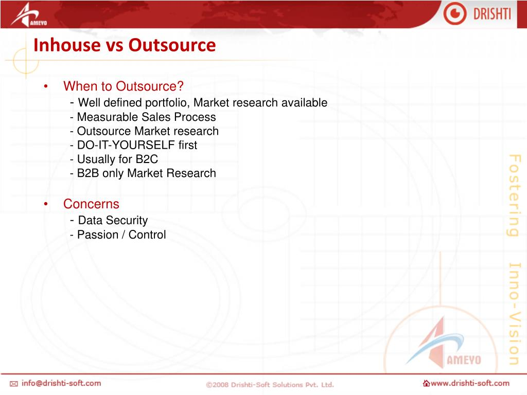 Inhouse vs Outsource
