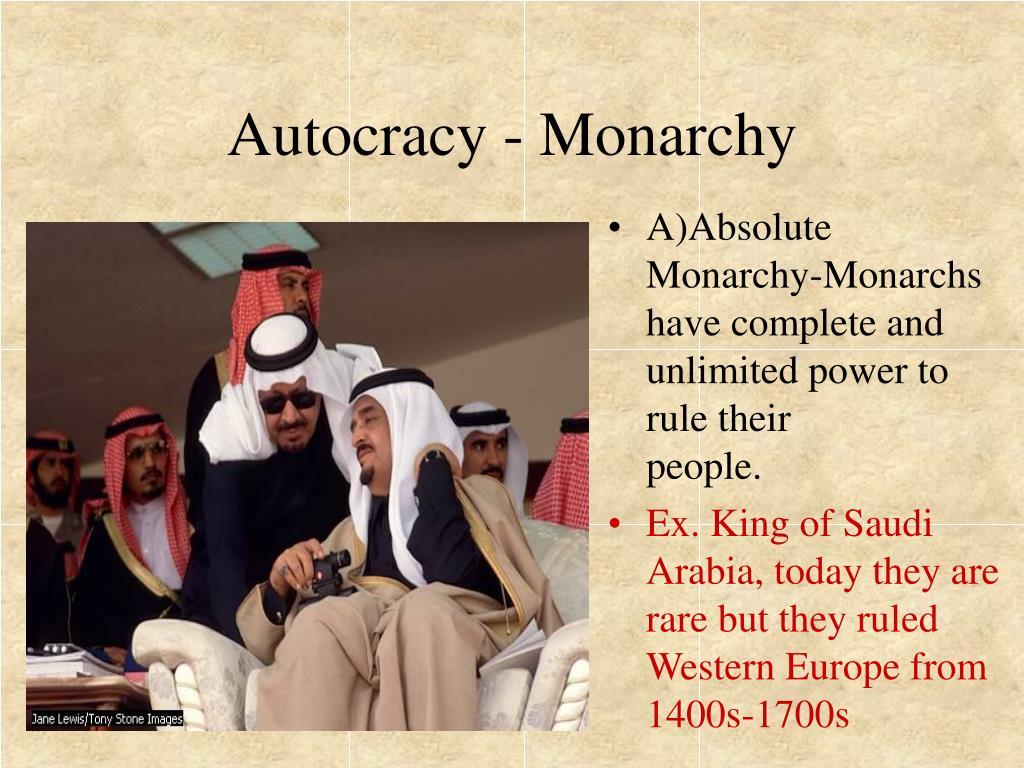 Autocracy - Monarchy