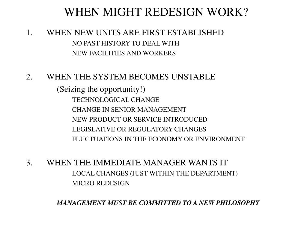 WHEN MIGHT REDESIGN WORK?