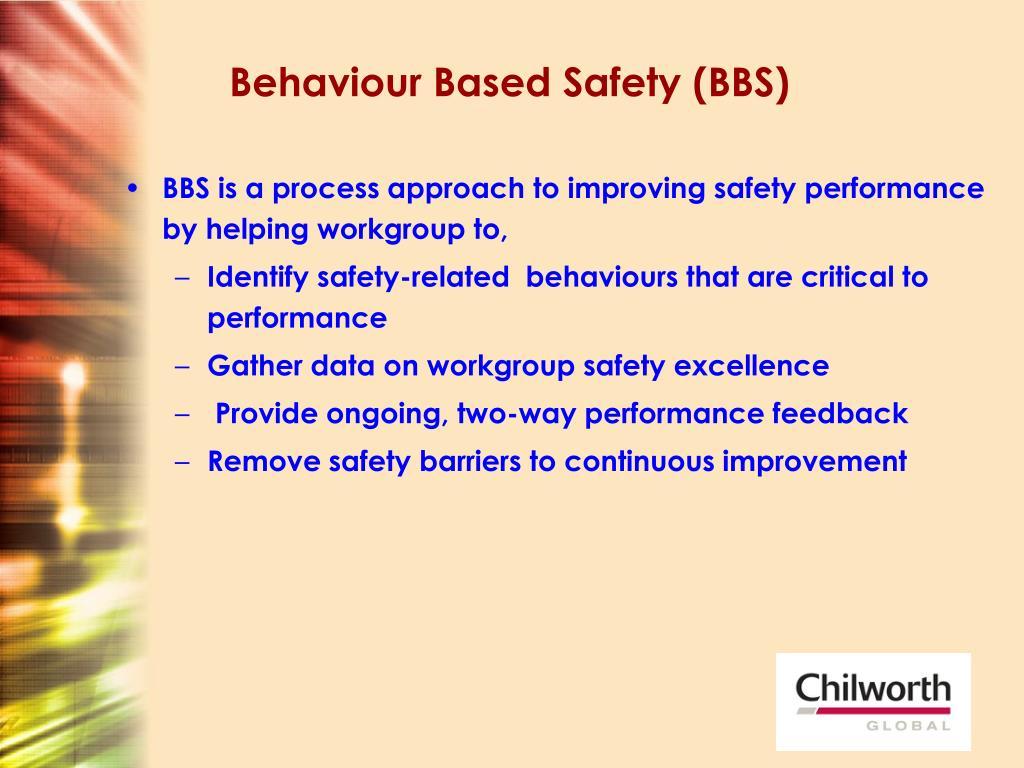 Behaviour Based Safety (BBS)
