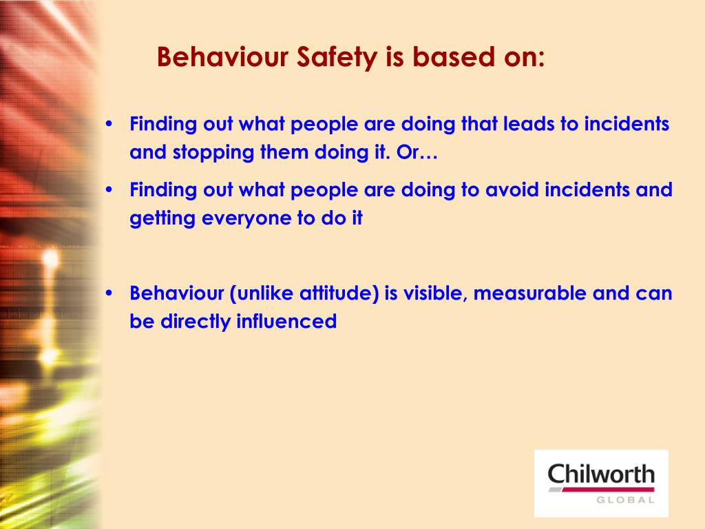 Behaviour Safety is based on: