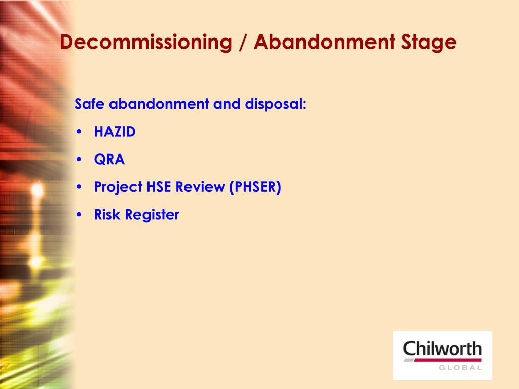 Decommissioning / Abandonment Stage