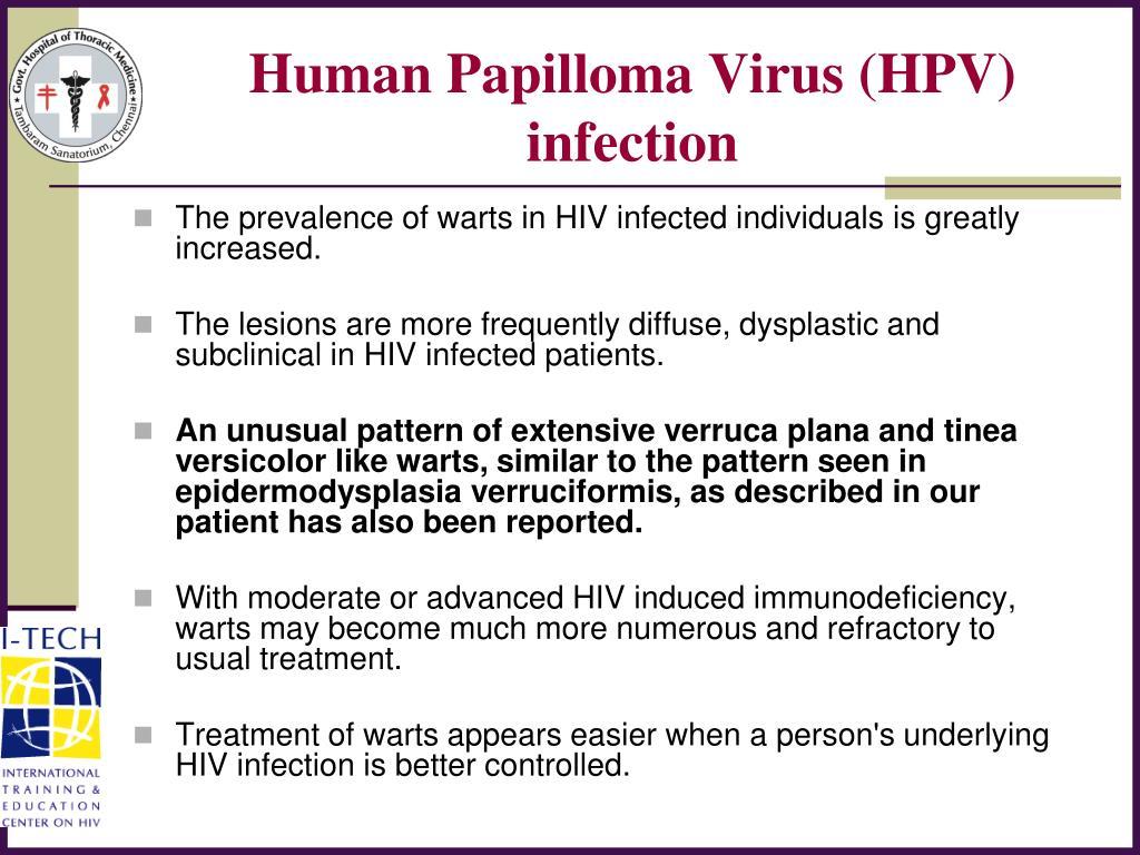 Human Papilloma Virus (HPV) infection