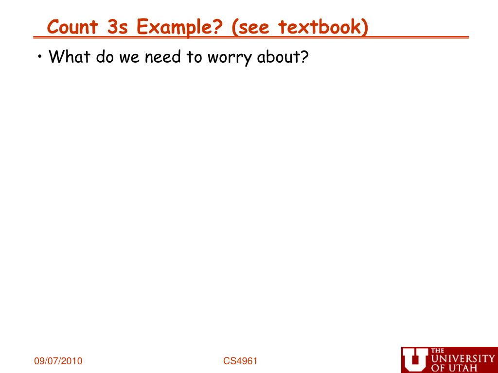 Count 3s Example? (see textbook)