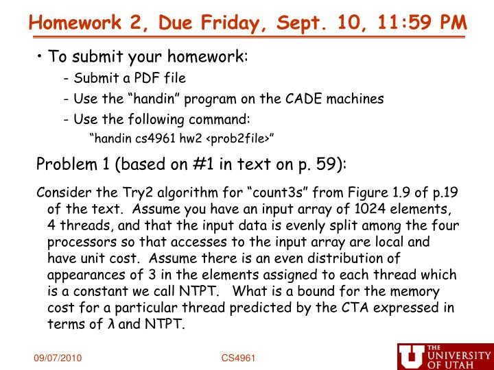Homework 2 due friday sept 10 11 59 pm