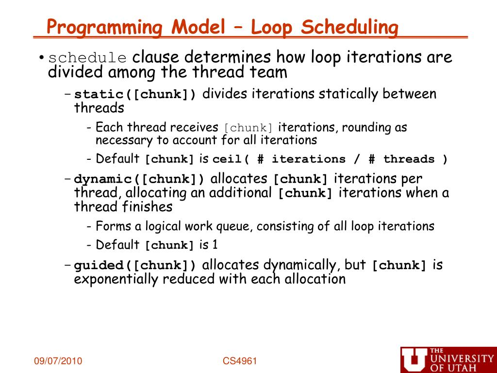 Programming Model – Loop Scheduling