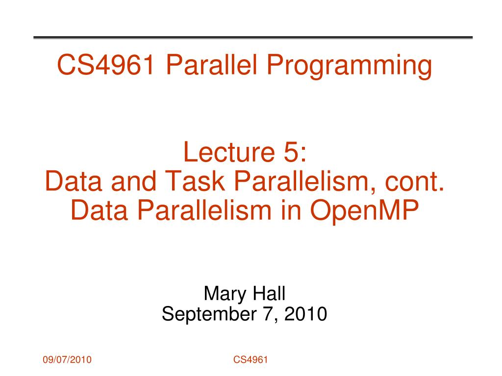CS4961 Parallel Programming