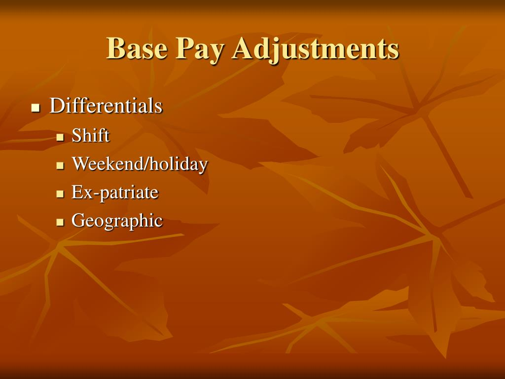 Base Pay Adjustments