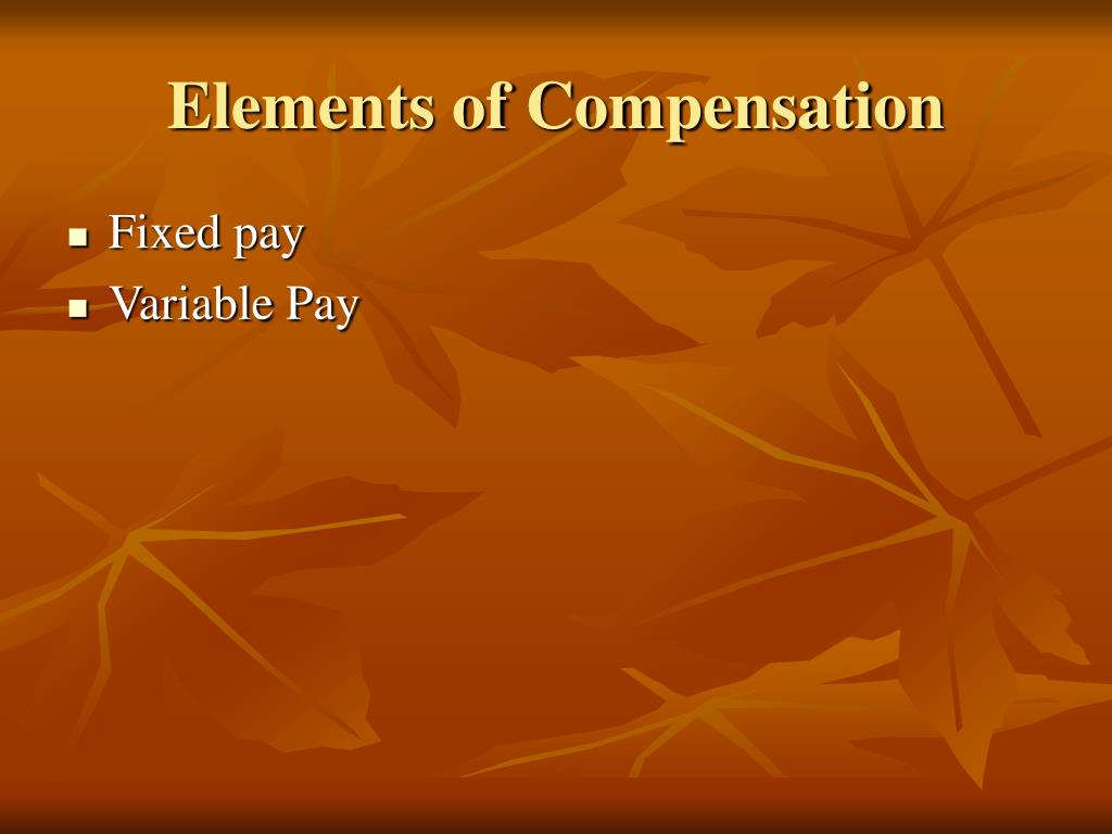 Elements of Compensation