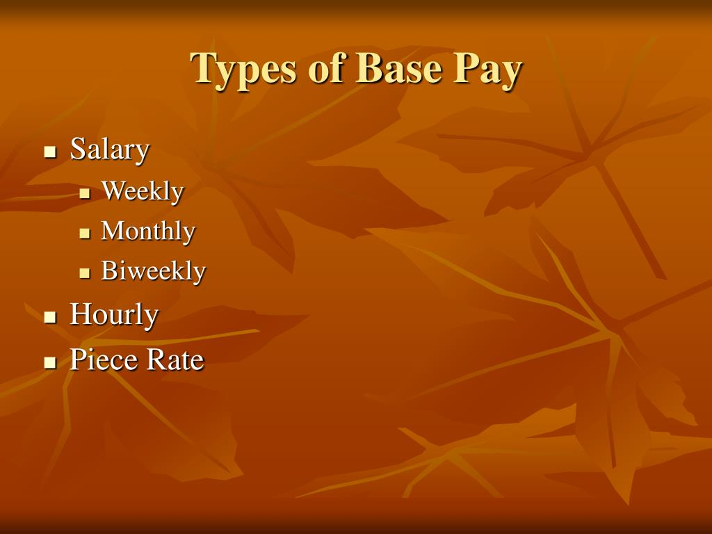 Types of Base Pay