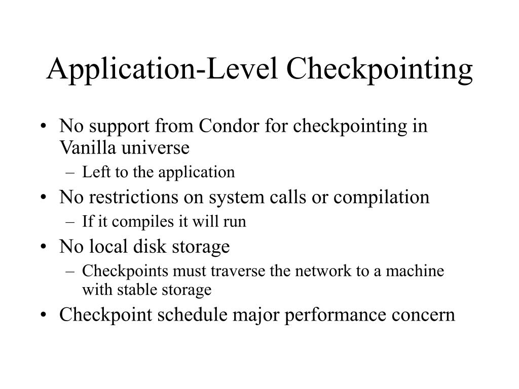 Application-Level Checkpointing