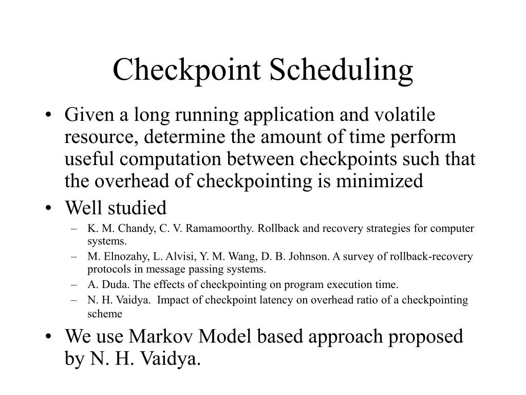 Checkpoint Scheduling