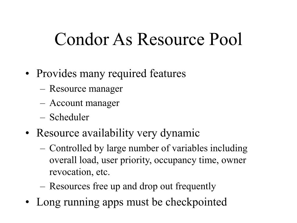 Condor As Resource Pool
