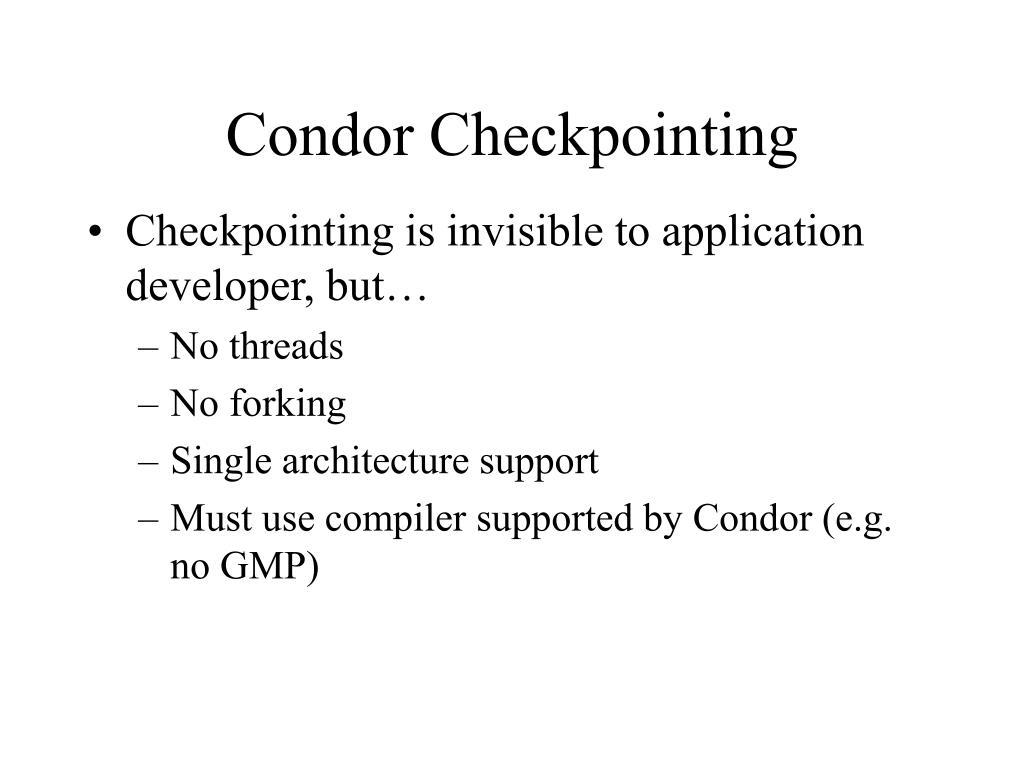 Condor Checkpointing