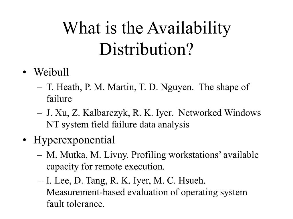 What is the Availability Distribution?